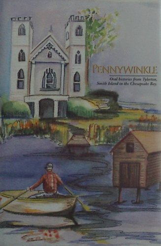 Pennywinkle: Oral Histories From Tylerton, Smith Island: Christine A. And