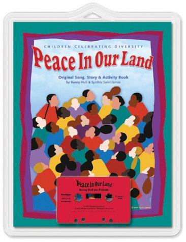 9780967376295: Peace In Our Land: Children Celebrating Diversity (Kids Creative Classics)