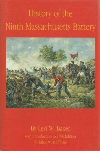 History of the Ninth Massachusetts Battery: Baker, Levi