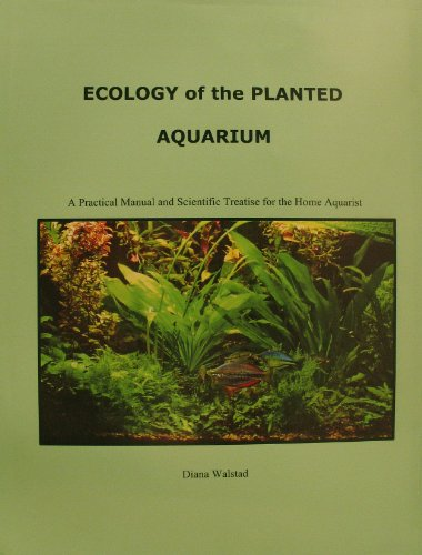 9780967377360: Ecology of the Planted Aquarium: A Practical Manual and Scientific Treatise for the Home Aquarist