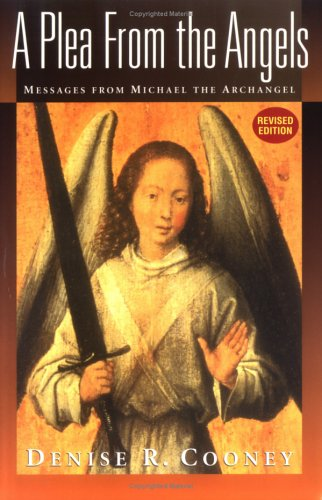 9780967378404: A Plea from the Angels: Messages from Michael, the Archangel
