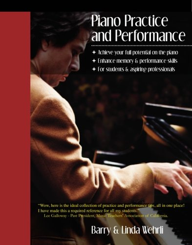 9780967382647: Piano Practice and Performance