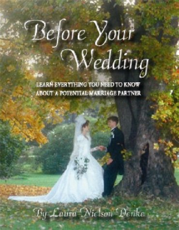 9780967386522: Before Your Wedding