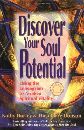 9780967386621: Discover Your Soul Potential : Using the Enneagram to Awaken Spiritual Vitality