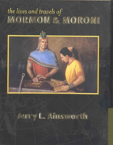 9780967389806: The Lives and Travels of Mormon & Moroni