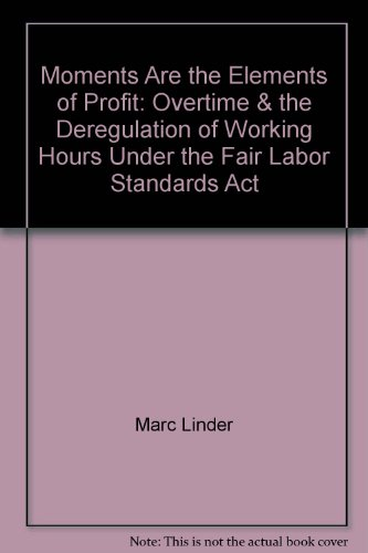 "Moments are the elements of profit"": Overtime: Linder, Marc"