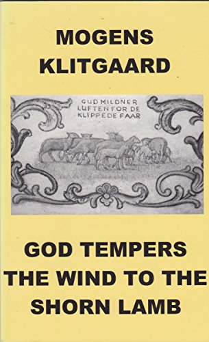 9780967389981: God Tempers the Wind to the Shorn Lamb