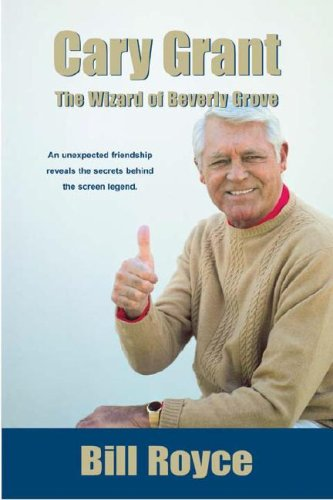 9780967392066: Cary Grant: The Wizard of Beverly Grove