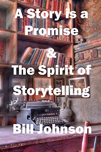 9780967393278: A Story is a Promise & The Spirit of Storytelling