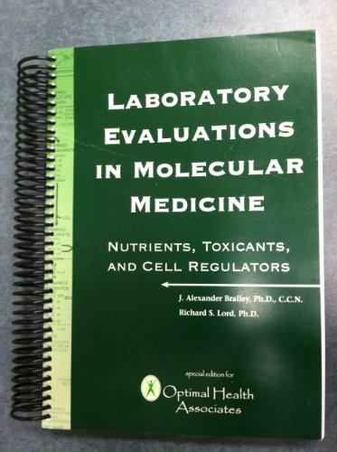 9780967394916: Laboratory Evaluations in Molecular Medicine
