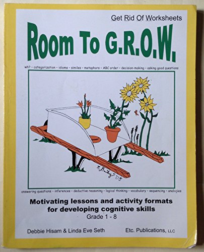 9780967396248: Room To G.R.O.W. (Get Rid of Worksheets)! Grade 1-8