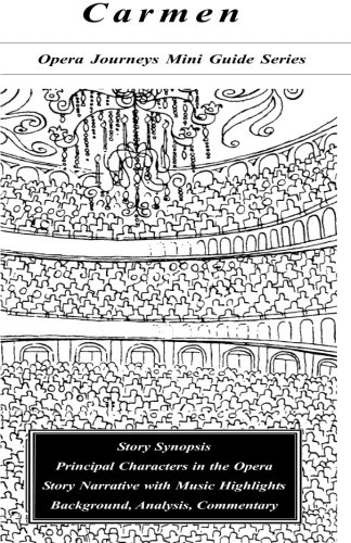 9780967397320: Carmen/the Opera Journeys Mini Guide Series