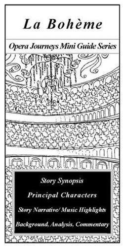 9780967397344: La Boheme/the Opera Journeys Mini Guide Series