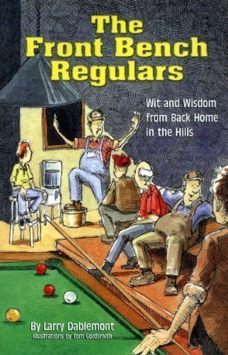 9780967397504: The Front Bench Regulars : Wit and Wisdom from Back Home in the Hills