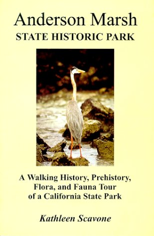 9780967398105: Anderson Marsh State Historic Park- A Walking History, Prehistory, Flora, and Fauna Tour of a California State Park