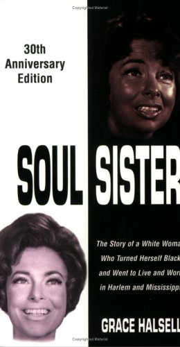Soul Sister (30th Anniversary Edition) (0967401305) by Halsell, Grace