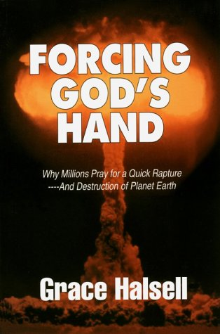9780967401317: Forcing God's Hand: Why Millions Pray for a Quick Rapture™and Destruction of Planet Earth