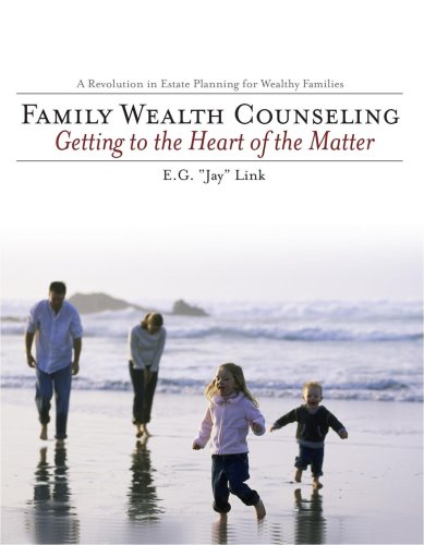 9780967402307: Family Wealth Counseling : Getting to the Heart of the Matter