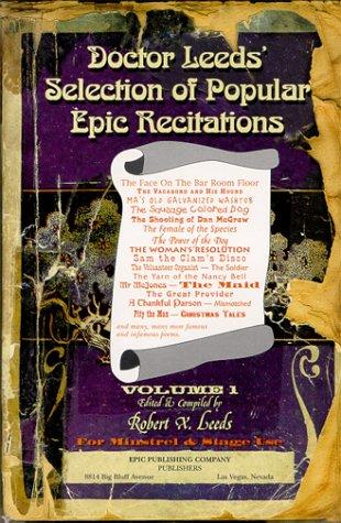 9780967402505: Doctor Leeds' Selection of Popular Epic Recitations for Minstrels & Stage Use