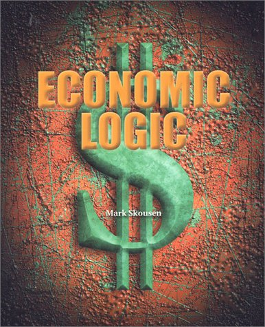 9780967403403: Economic Logic