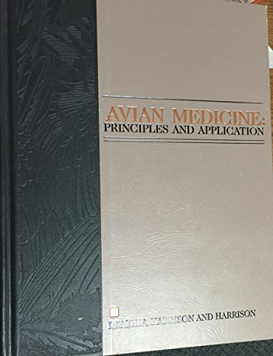 9780967406602: Avian Medicine: Principles & Applications