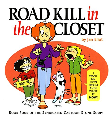 Road Kill in the Closet: Book Four: Jan Eliot