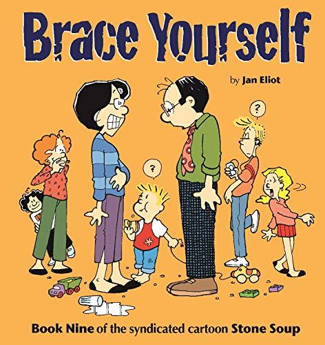 Brace Yourself (Stone Soup): Eliot, Jan