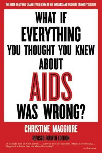9780967415321: What If Everything You Thought You Knew About AIDS Was Wrong?