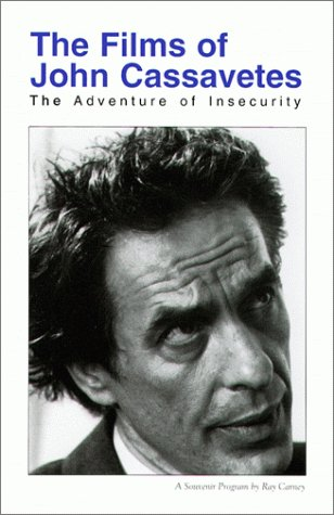 9780967417004: John Cassavetes: The Adventure of Insecurity (Studies in Contemporary Film)