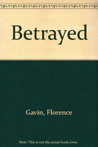Betrayed: Gavin, Florence