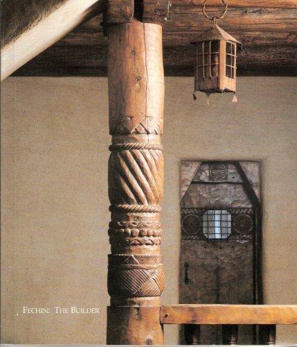 Fechin: The Builder: Eya Fechin