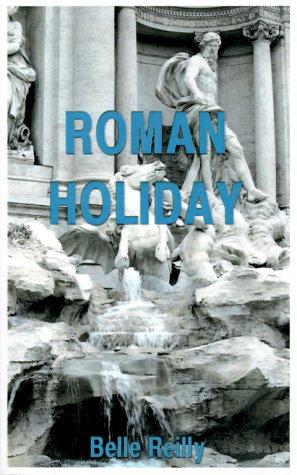 9780967419633: Roman Holiday