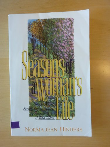 Seasons of a Woman's Life: Normajean Hinders,