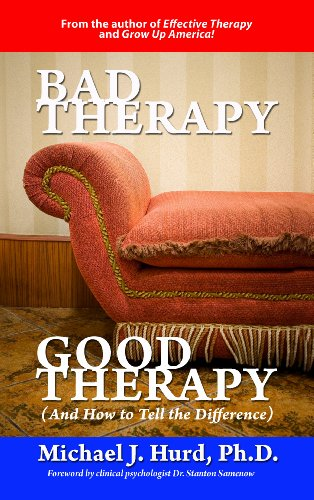 9780967421865: Bad Therapy, Good Therapy (And How to Tell the Difference)