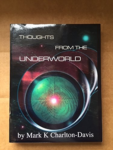 9780967422619: Thoughts From The Underworld: The Three Cycles