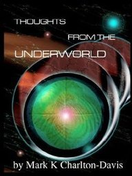 9780967422671: Thoughts From The Underworld: The Three Cycles~ Seer's Edition