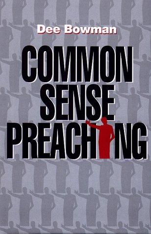 9780967423104: Common sense preaching