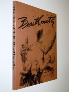 Braithwaite : the art of T. R. Braithwaite: Joan braithwaite and Renwick , Caroline Braithwaite ...