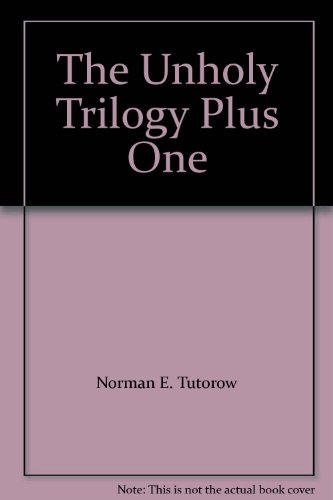 9780967435312: The Unholy Trilogy Plus One