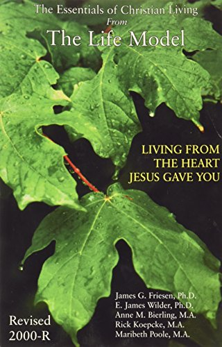 9780967435749: The Life Model: Living From the Heart Jesus Gave You