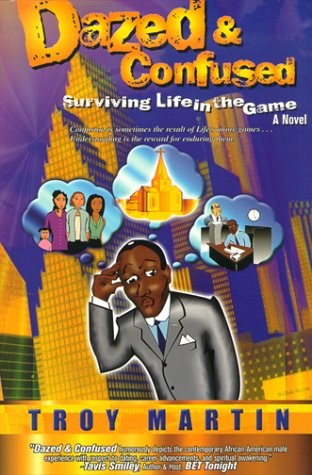 9780967437002: Dazed & Confused : Surviving Life in the Game