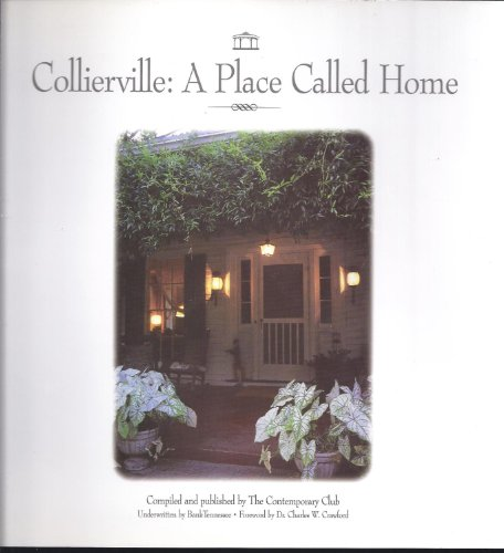Collierville: A Place Called Home