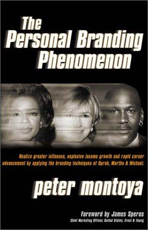 9780967450612: The Personal Branding Phenomenon