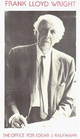 9780967452210: Frank Lloyd Wright: The Office for Edgar J. Kaufmann [VHS]