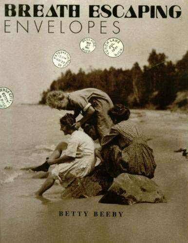 9780967452517: BREATH ESCAPING ENVELOPES: Letters and Photographs from the Grand Traverse Bay Region, 1875-1905