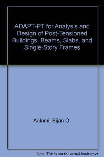 Post-Tensioning Manual ADAPT-PT Volume II: Aalami, Bijan O.