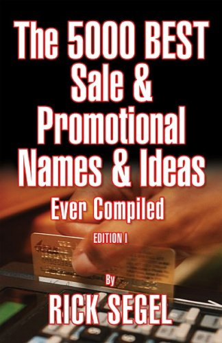 The 5000 Best Sale & Promotional Names & Ideas Ever Compiled