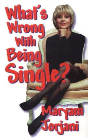 9780967458700: What's Wrong with Being Single?