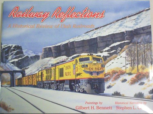 9780967459202: Railway Reflections (A Historical Review of Utah Railroads)