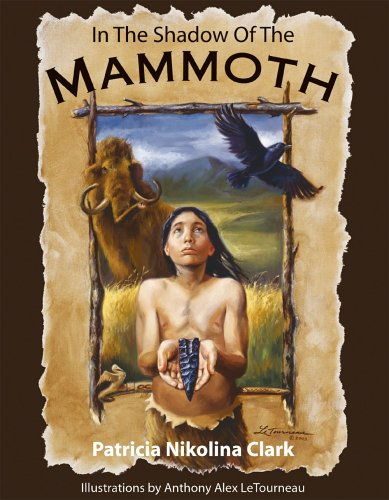 9780967460246: In the Shadow of the Mammoth